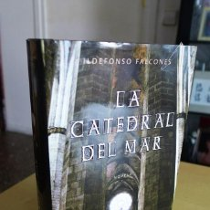 Libros antiguos: LA CATEDRAL DEL MAR, ILDEFONSO FALCONES, TAPA DURA, 2006 GRIJALBO NOVELA HISTÓRICA. Lote 83646488