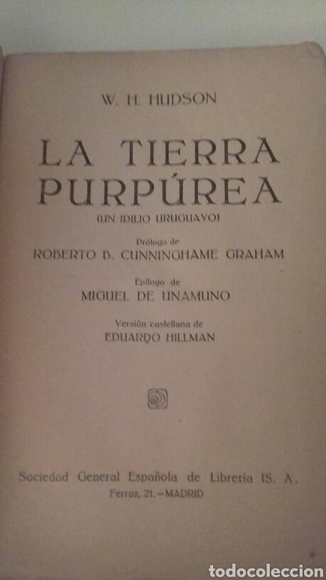 Libros antiguos: LA TIERRA PURPUREA Un idilio uruguayo W H Hudson 1928 PRIMERA EDICION EN CASTELLANO - Foto 2 - 85266880