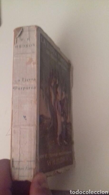 Libros antiguos: LA TIERRA PURPUREA Un idilio uruguayo W H Hudson 1928 PRIMERA EDICION EN CASTELLANO - Foto 8 - 85266880