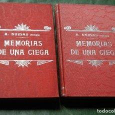 Libros antiguos: MEMORIAS DE UNA CIEGA, DE (ATRIB.) ALEJANDRO DUMAS, TIP. LUIS TASSO - 2 VOLS. OBRA COMPLETA. Lote 88898972