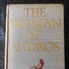 Libros antiguos: PRIMERA EDICIÓN (1930): THE WOMAN OF ANDROS (LA MUJER DE ANDROS) - LIBRO OBRA DE THORNTON WILDER. Lote 89691196