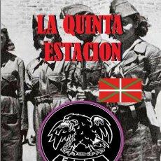 Libros antiguos: LA QUINTA ESTACIÓN (EL MAQUIS DE LA SIERRA CEBOLLERA (ANTONIO RUIZ VEGA). Lote 89751556