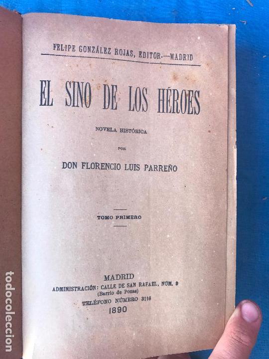 - EL SINO DE LOS HÉROES - NOVELA HISTÓRICA DE FLORENCIO LUIS PARREÑO. EDICIÓN DE 1890 (Libros antiguos (hasta 1936), raros y curiosos - Literatura - Narrativa - Novela Histórica)