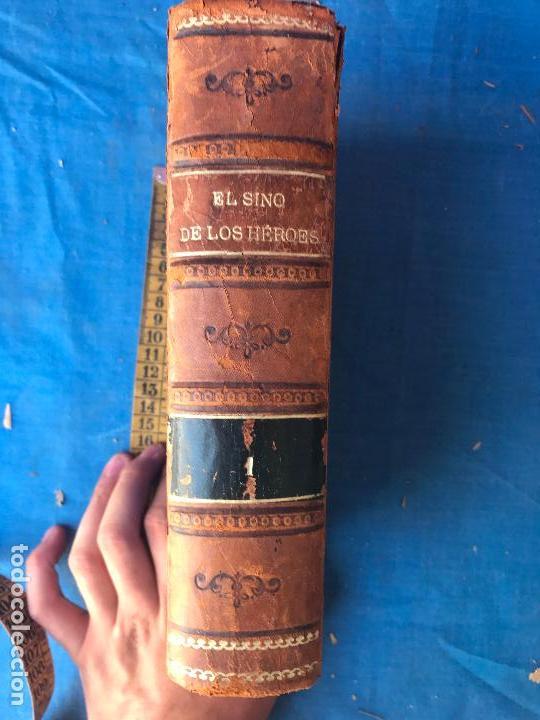 Libros antiguos: - El sino de los héroes - Novela histórica de Florencio Luis Parreño. Edición de 1890 - Foto 2 - 90526870