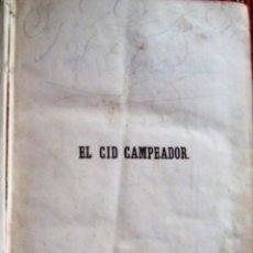 Libros antiguos: EL CID CAMPEADOR. PRATS, EDITOR. 1851. POR: TRUEBA Y QUINTANILLA, D. ANTONIO.. Lote 93120115