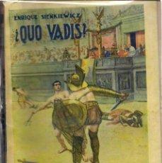 Libros antiguos: -¿QUO VADIS?, DE ENRIQUE SIENKIEWICZ. (TRADUCCIÓN DE P. ALCALÁ ZAMORA. ED. RAMÓN SOPENA, 1937). Lote 93386035