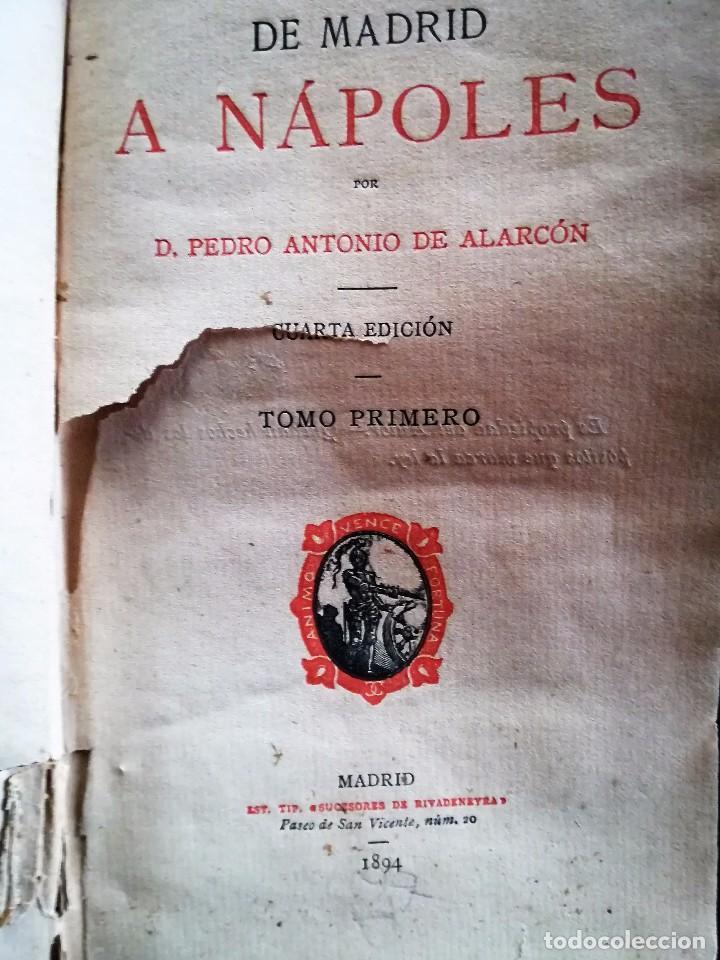 DE MADRID A NÁPOLES, MADRID, SUCESORES DE RIBADENEIRA, 1894. DE PEDRO ANTONIO DE ALARCÓN. (Libros antiguos (hasta 1936), raros y curiosos - Literatura - Narrativa - Novela Histórica)