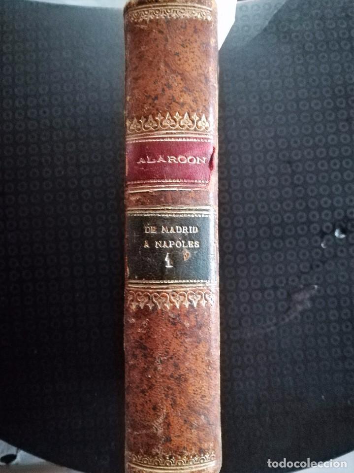 Libros antiguos: DE MADRID A NÁPOLES, Madrid, Sucesores de Ribadeneira, 1894. De Pedro Antonio de Alarcón. - Foto 4 - 93395375
