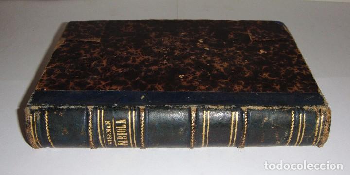 FABIOLA O LA IGLESIA DE LAS CATACUMBAS. EL CARDENAL WISEMAN. 1870 (Libros antiguos (hasta 1936), raros y curiosos - Literatura - Narrativa - Novela Histórica)