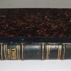 Libros antiguos: FABIOLA O LA IGLESIA DE LAS CATACUMBAS. EL CARDENAL WISEMAN. 1870. Lote 94062310