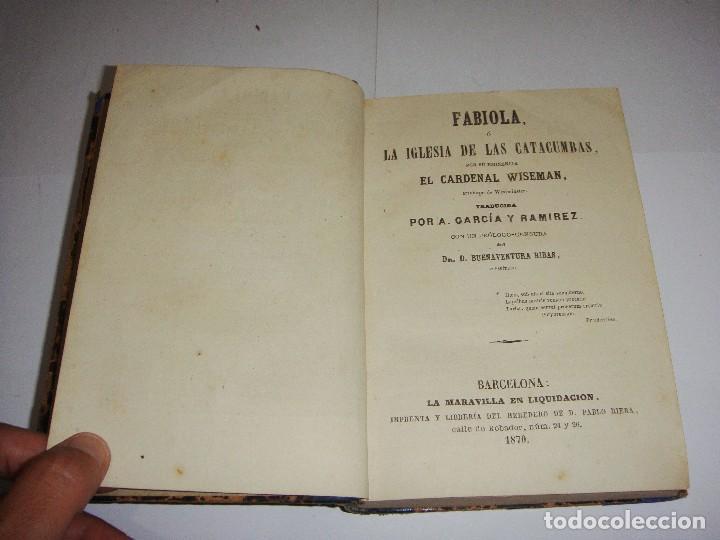 Libros antiguos: Fabiola o La Iglesia de las Catacumbas. El Cardenal Wiseman. 1870 - Foto 3 - 94062310