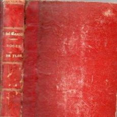 Libros antiguos: RAFAEL DEL CASTILLO : ROGER DE FLOR VENGANZA CATALANA (LA MARAVILLA, 1864). Lote 94972235