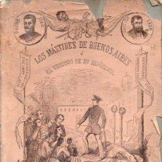 Libros antiguos: MANUEL MARÍA NIEVES : LOS MÁRTIRES DE BUENOS AIRES (TASSO, 1857). Lote 95212855