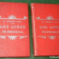 Libros antiguos: LAS LOBAS DE MACHECUL , DE ALEJANDRO DUMAS, IMP. VIUDA DE.LUIS TASSO, HACIA 1900. Lote 95402571