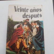 Libros antiguos: VEINTE AÑOS DESPUES. Lote 95697587