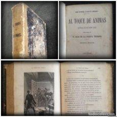 Libros antiguos: AL TOQUE DE ÁNIMAS - HISTORIA DE UN POBRE LOCO (1872, TOMO 2) - AMPLIAMENTE ILUSTRADO CON GRABADOS. Lote 96504131
