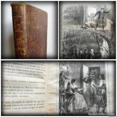 Libros antiguos: EL CAMPANERO DE SAN PABLO (1862), PRIMERA EDICIÓN, ILUSTRADA CON 12 LÁMINAS DE GRABADOS - LIBRO RARO. Lote 96630027