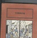 Libros antiguos: LES CHAUFFERS DU NORD DE VIDOCK. Lote 96865843