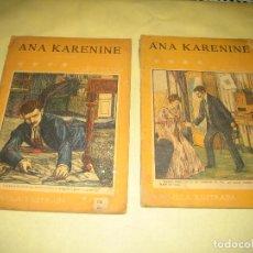 Libros antiguos: ANA KARENINE - LOTE DE DOS LIBROS - . Lote 96881063