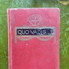 Libros antiguos: LIBRO 1908 QUO VADIS ...? EDICION EXPURGADA HEREDEROS DE JUAN GIL ENRIQUE SIENKIEWICZ PROLOGO. Lote 96892715