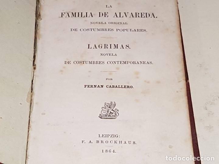 FERNAN CABALLERO, LA FAMILIA DE ALVAREDA Y LAGRIMAS. LEIPZIG: F.A. BROCKHAUS, 1864. (Libros antiguos (hasta 1936), raros y curiosos - Literatura - Narrativa - Novela Histórica)