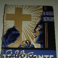 Libros antiguos: ALBA TRIUNFANTE R. HUGO BENSON 1916 GUSTAVO GILI ILUSTRACIONES G. PERÉS BIBLIOTECA EMPORIUM. Lote 98596438