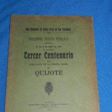 Libros antiguos: (MCAST) SOLEMNE SESION PUBLICA 1905 TERCER CENTENARIO PRIMERA PARTE DEL QUIJOTE 1905. Lote 99509971