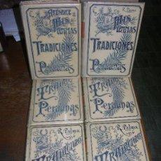 Libros antiguos: COLECCION DE 6 TOMOS DE TRADICIONES PERUANAS DE MONTANER Y SIMON LEER). Lote 100506523