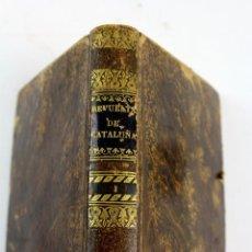 Libros antiguos: L-4601. LAS REVUELTAS DE CATALUÑA O EL BASTARDO DE ENTENÇA. TOMO I. JUAN CORTADA. 1838. Lote 100607779