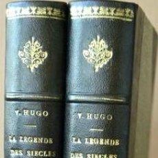 Libros antiguos: LA LÉGENDE DES SIÉCLES (2 VOLÚMENES). LA LEYENDA DE LOS SIGLOS.VICTOR HUGO. 1ª REIMPRESIÓN. AÑO 1877. Lote 101520239
