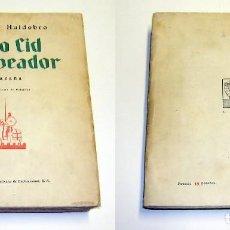 Libros antiguos: HUIDOBRO, VICENTE (1893-1948). MÍO CID CAMPEADOR. HAZAÑA. 1929.. Lote 101602111