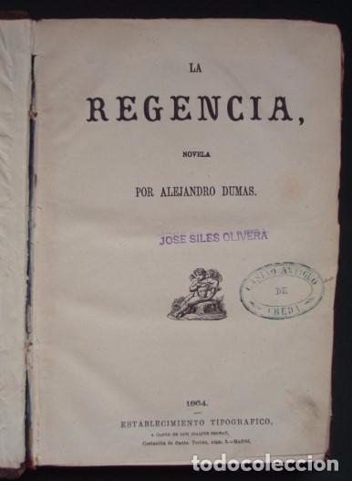 LA REGENCIA. LUIS XV - DUMAS, ALEJANDRO. 1864 (Libros antiguos (hasta 1936), raros y curiosos - Literatura - Narrativa - Novela Histórica)