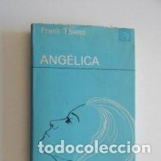 Libros antiguos: ANGÉLICA, FRANK THIESS DESTINO. Lote 102633315