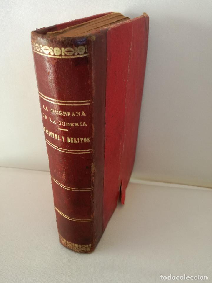 1901: LA HUÉRFANA DE LA JUDERÍA - PASIONES Y DELITOS - DOS OBRAS DE CAROLINA INVERNIZIO (Libros antiguos (hasta 1936), raros y curiosos - Literatura - Narrativa - Novela Histórica)