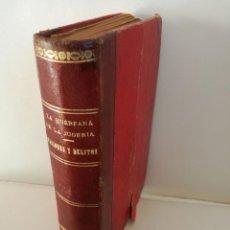 Libros antiguos: 1901: LA HUÉRFANA DE LA JUDERÍA - PASIONES Y DELITOS - DOS OBRAS DE CAROLINA INVERNIZIO. Lote 103228143
