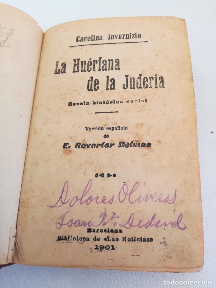 Libros antiguos: 1901: LA HUÉRFANA DE LA JUDERÍA - PASIONES Y DELITOS - DOS OBRAS DE CAROLINA INVERNIZIO - Foto 2 - 103228143