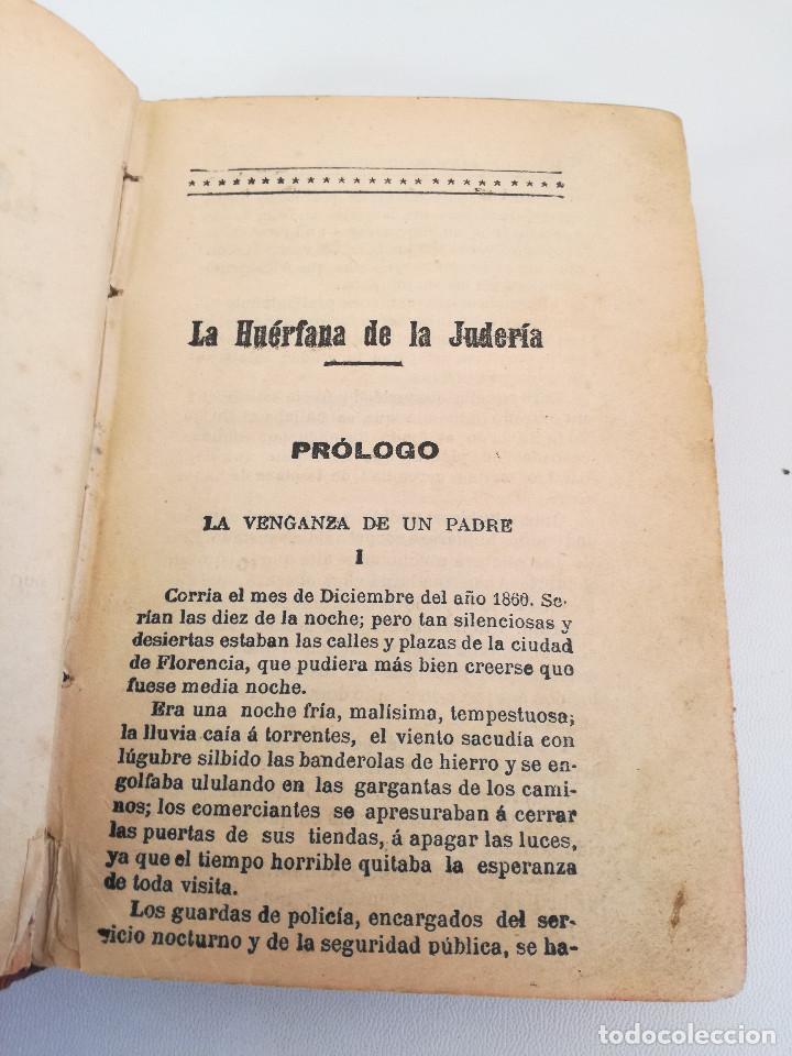 Libros antiguos: 1901: LA HUÉRFANA DE LA JUDERÍA - PASIONES Y DELITOS - DOS OBRAS DE CAROLINA INVERNIZIO - Foto 3 - 103228143