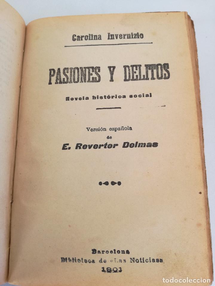 Libros antiguos: 1901: LA HUÉRFANA DE LA JUDERÍA - PASIONES Y DELITOS - DOS OBRAS DE CAROLINA INVERNIZIO - Foto 5 - 103228143