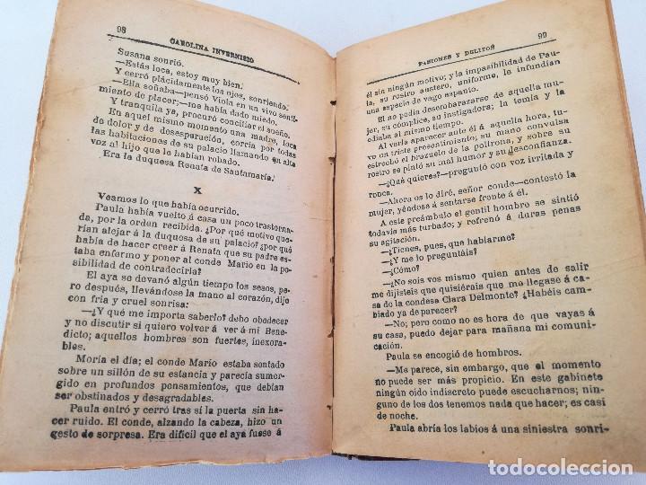 Libros antiguos: 1901: LA HUÉRFANA DE LA JUDERÍA - PASIONES Y DELITOS - DOS OBRAS DE CAROLINA INVERNIZIO - Foto 6 - 103228143