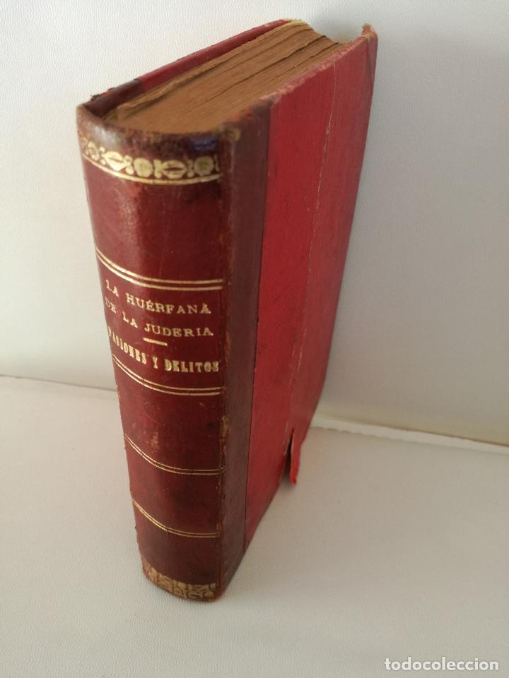 Libros antiguos: 1901: LA HUÉRFANA DE LA JUDERÍA - PASIONES Y DELITOS - DOS OBRAS DE CAROLINA INVERNIZIO - Foto 11 - 103228143