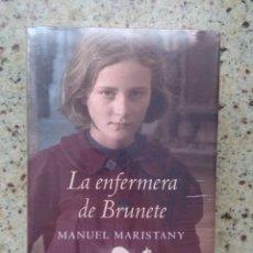 Livres anciens: LA ENFERMERA DE BRUNETE - MANUEL MARISTANY. Lote 103644651