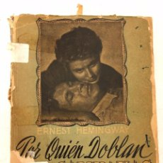 Libros antiguos: POR QUIÉN DOBLAN LAS CAMPANAS, EDIT. CLARIDAD 1959. Lote 104536019