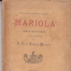 Libros antiguos: MARIOLA LLEGENDA FRANCESCH BADENES VALENCIA ESTAMPA JOSEPH CANALES 1897. Lote 105210795