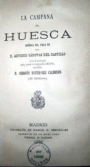 Libros antiguos: La campana de Huesca por Antonio Cánovas del Castillo de Tipografía Manuel G. Hernández, Madrid 1886 - Foto 2 - 106534259