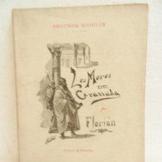 Libros antiguos: LOS MOROS DE GRANADA FLORIAN PROLOGO DR. PERIER SEGUNDA EDICIÓN LIB FERNANDO FÉ MADRID AÑO 1897.. Lote 107020927