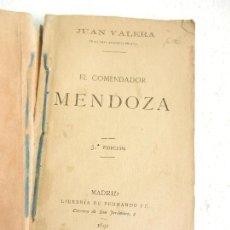 Libros antiguos: EL COMENDADOR MENDOZA POR JUAN VALERA 5ª EDICIÓN LIB. FERNANDO FÉ MADRID 1892.. Lote 107298783
