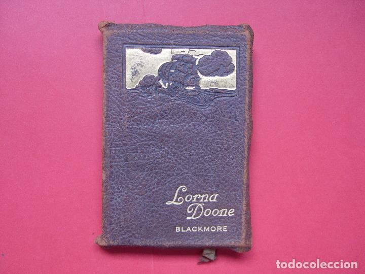 BLACKMORE: LORNA DOONE (COLLINS, LONDRES, C. 1920) 1ª ED. ¡ORIGINAL! ¡RARO! (Libros antiguos (hasta 1936), raros y curiosos - Literatura - Narrativa - Novela Histórica)