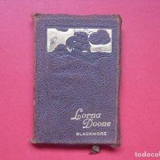 Libros antiguos: BLACKMORE: LORNA DOONE (COLLINS, LONDRES, C. 1920) 1ª ED. ¡ORIGINAL! ¡RARO!. Lote 108319727