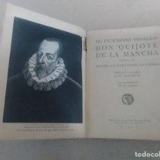 Libros antiguos: DON QUIJOTE DE LA MANCHA (SATURNINO CALLEJA). Lote 109407719