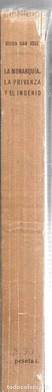 Libros antiguos: LA MONARQUIA, LA PRIVANZA Y EL INGENIO. DIEGO SAN JOSE. EDITORIAL- AMERICA. 1922. - Foto 4 - 192858240